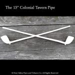 """The new 15"""" clay tavern pipe"""