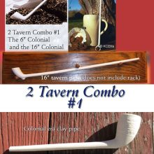 Colonial tavern pipes