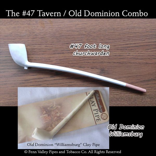 Old German tavern #47 and Old Dominion clay pipe combo