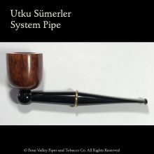 Utku Sümerler Sytem Pipe at Pipeshoppe.com
